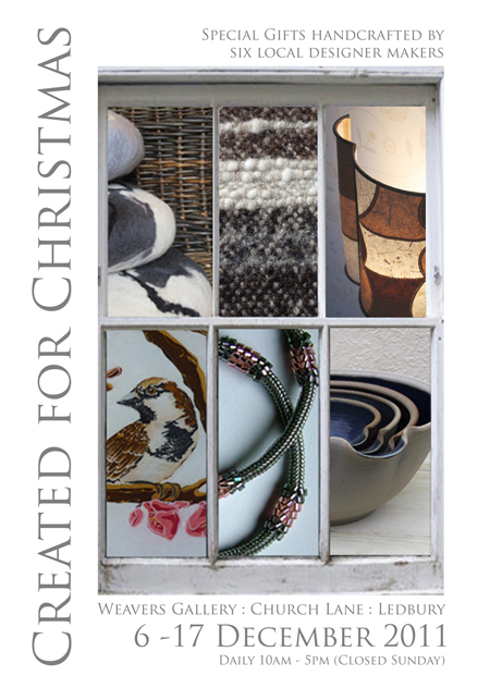 Weavers Gallery, Ledbury 6-17 December
