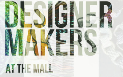 Designer Makers at The Mall