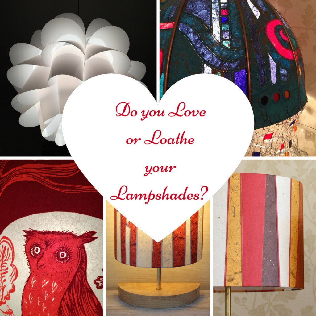 Do you Love or Loathe your Lampshades?  A survey….